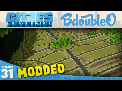 Cities Skylines Mods :: BEAUTIFUL CITY PLANNING! Part 31 [Cities Skylines w/ BdoubleO100]