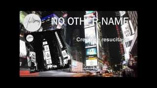 Hillsong   En Esto Creo (El Credo) | Thiss I Believe (The Creed) Traducción oficial español