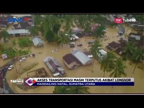 Banjir Terjang Madina, Akses Transportasi Terputus Akibat Longsor - LIM 12/10