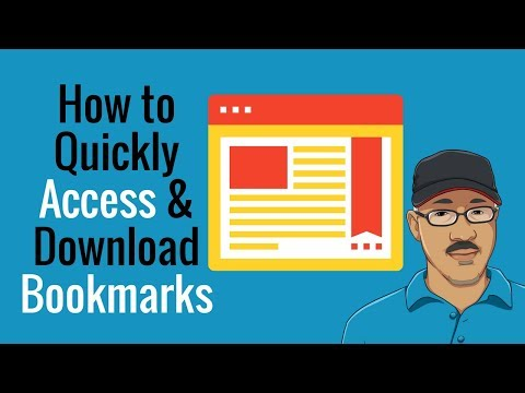 How To Quickly Access and Download Your Favorite Bookmarks