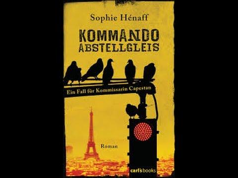 Amazing Kommando Abstellgleis: Ein Fall Für Kommissarin Capestan (Kommando  Abstellgleis Ermittelt 1) YouTube Hörbuch