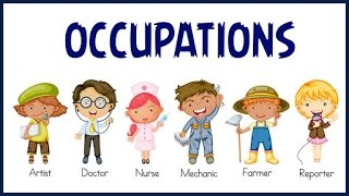 Different Types Of Occupations | Learning About Jobs And Professions For Kids | English Vocabulary