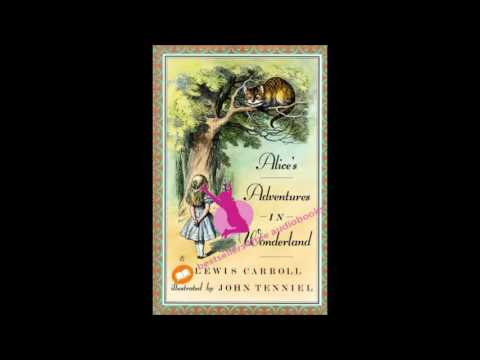 Alice's Adventures in Wonderland - Lewis Carroll (Dramatic Reading)