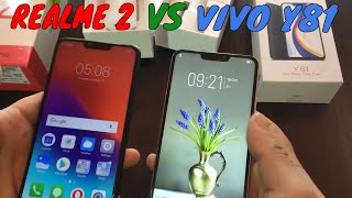 Realme 2 Vs Vivo Y81 Unboxing review and comparing in Hindi