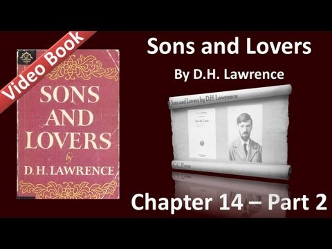 Chapter 14-2 - Sons and Lovers by D. H. Lawrence - The Release