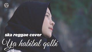 Ya Habibal Qolbi - reggae ska cover by jovita aurel