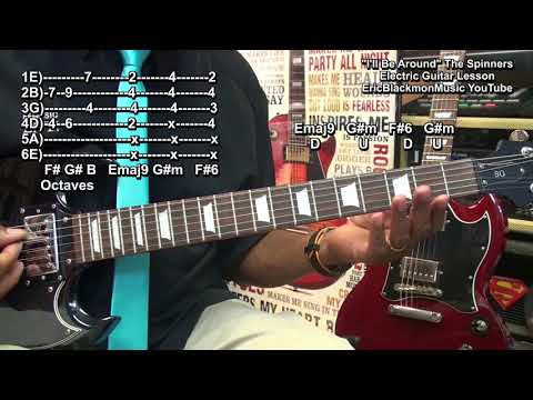 How To Play I'LL BE AROUND R&B OCTAVES The Spinners On GuitarEricBlackmonGuitar HQ 😎