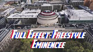 Eminencee - Full Effect (Freestyle) New 2019