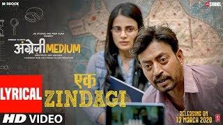 Lyrical: Ek Zindagi | Angrezi Medium | Irrfan, Radhika M, Kareena K,Deepak D |Tanishkaa,Sachin-Jigar