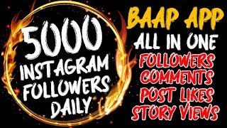 Get 5000 INSTAGRAM FOLLOWERS DAILY WITH PROOF - NEW INSTAGRAM FOLLOWERS APP 2018 - INSTAGRAM HACKS