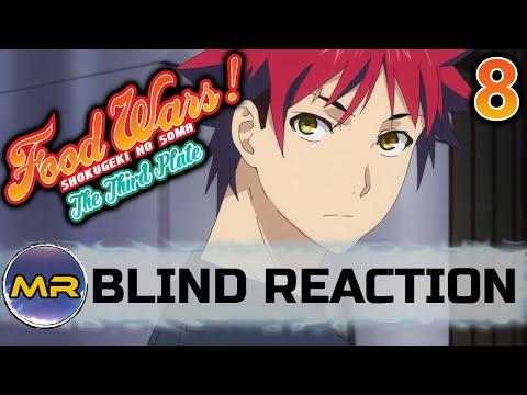 Food Wars Season 3 Episode 8 BLIND REACTION | THAT WAS AMAZING!!