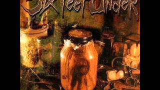 Six Feet Under - One Bullet Left