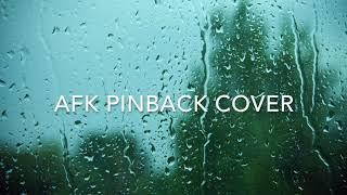 AFK Pinback Full Band Cover