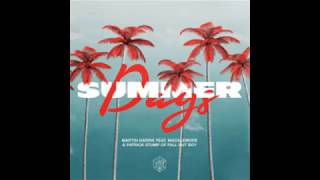 Martin Garrix FT. Macklemore & Patrick Stump (Fall Out Boy) - Summer Days - Clean (Best Edit)