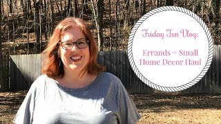 Friday Fun | Small Home Decor Haul
