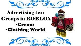 Anunciando dois grupos no Roblox | Cremo | Mundo da roupa (CW)