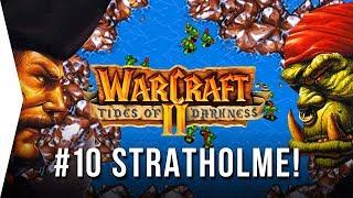 Warcraft 2 ► #10 THE DESTRUCTION OF STRATHOLME - Tides of Darkness - [Nostalgic GOG RTS Gameplay]