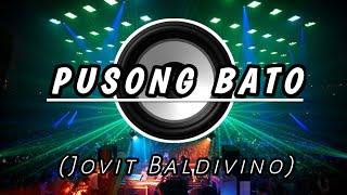 Pusong Bato (Jovit Baldivino) | Tiktok Remix 140 Bpm BombMix[ Dj James Remixes ]