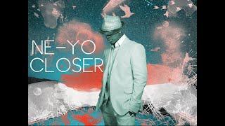 Ne-Yo - Closer (Evo Remix) HOUSE REMIX FREE DOWNLOAD 2014