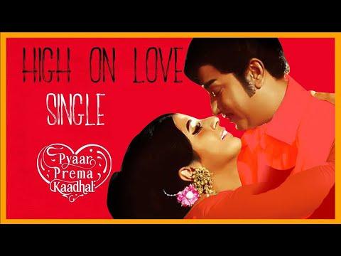 High On Love - Sivaji Version | Video Song | Pyaar Prema Kaadhal | Yuvan Shankar Raja | Elan
