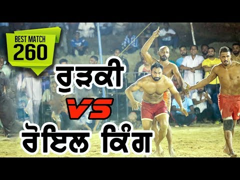Royal King USA VS Baba Malah Sports Club Rurkee (Best Match Rurkee Kabaddi Tournament 2017