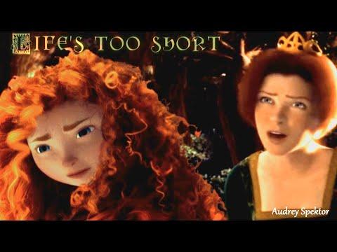 "(Merida/Fiona) ""Life is TOO SHORT"" (Mep part)"