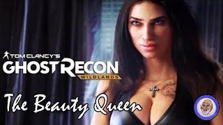 Ghost Recon Wildlands - The Beauty Queen