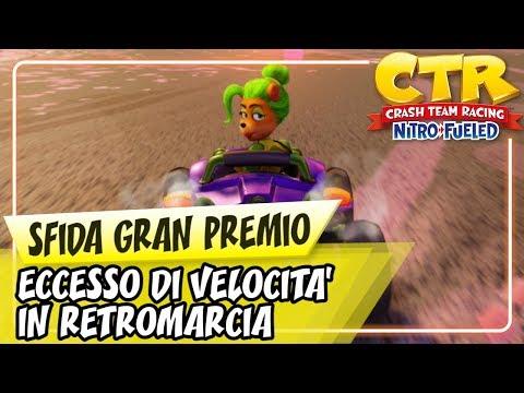 CRASH TEAM RACING NITRO-FUELED (ITA)- Sfida Gran Premio: Eccesso di Velocità in Retromarcia from YouTube · Duration:  5 minutes 3 seconds