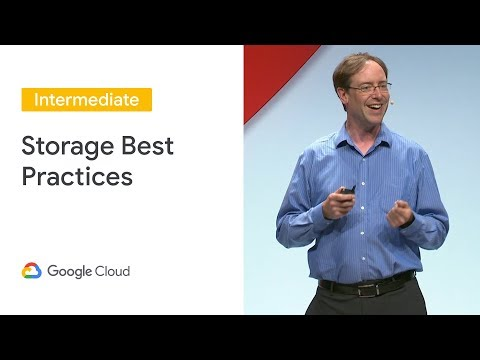 Best Practices for Storage Classes, Reliability, Performance, and Scalability (Cloud Next '19)