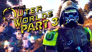 "The Outer Worlds Gameplay Walkthrough Part 3 - ""Parvati"" (Let's Play)"