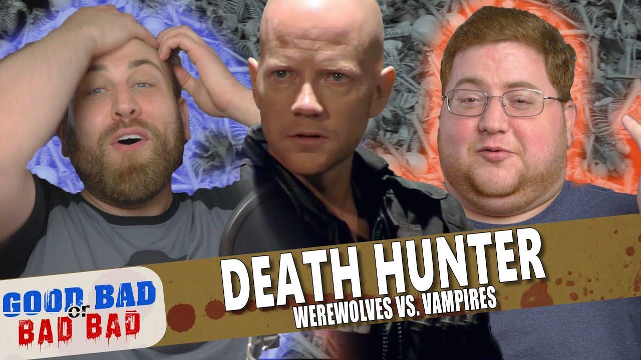 Death Hunter: Werewolves vs. Vampires - Good Bad or Bad Bad #106
