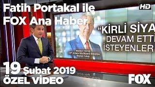 Ankara'da başkanlık yarışı... 19 Şubat 2019 Fatih Portakal ile FOX Ana Haber