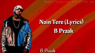 B Praak Nain tere Lyrical Remix Jaani Muzical Doctorz Latest Punjabi Song 2019