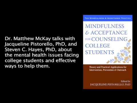 Mindfulness & Acceptance for Counseling College Students Interview