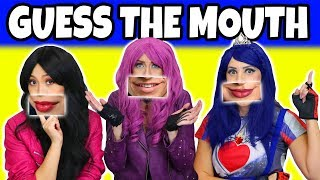 Guess the Descendants Mouth with Mal Evie and Lonnie Characters Are they Real or Fake