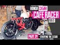 Honda CX500 Cafe Racer Build 39 - Starting the CX500