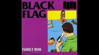 Black Flag - Family Man (FULL ALBUM)