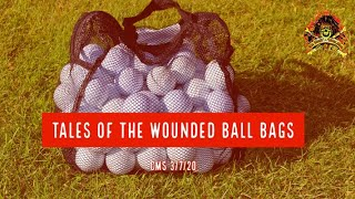 CMS HIGHLIGHT – Tales Of The Wounded Ball Bags – 3/7/20