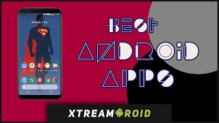 Best Android Apps 2018 - Top 14 AMAZING Apps (February)