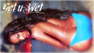 Pretty Ricky - Get u Wet