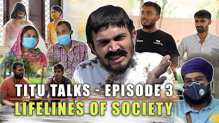 BB Ki Vines- | Titu Talks- Episode 3 ft. Lifelines Of Society |