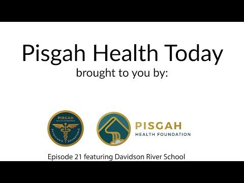 Episode 21: Pisgah Health Today with Davidson River School
