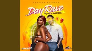 Day Rave (Drop Dem Riddim)