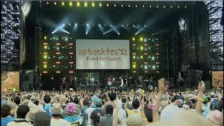 Bank Band「僕らが旅に出る理由」 from ap bank fes '12 Fund for Japan...