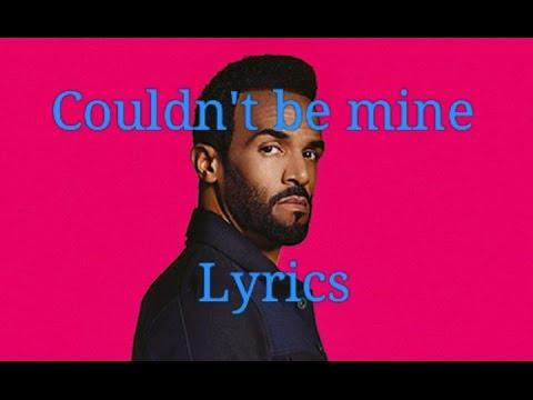 Couldn't Be Mine ( Craig David Song And Lyrics)