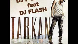 Tarkan - Usta Cirak (DeeJay F-sane Feat DJ FLASH Club Mix)