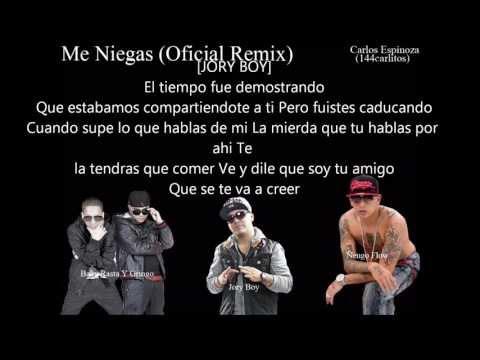 Me Niegas (Remix Letra) Baby Rasta Y Gringo Ft Jory Boy Y Ñengo Flow