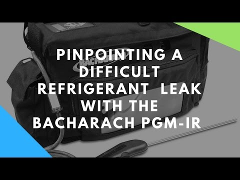 Pinpointing Difficult Refrigerant Leaks W/ The Bacharach PGM-IR Leak Detector