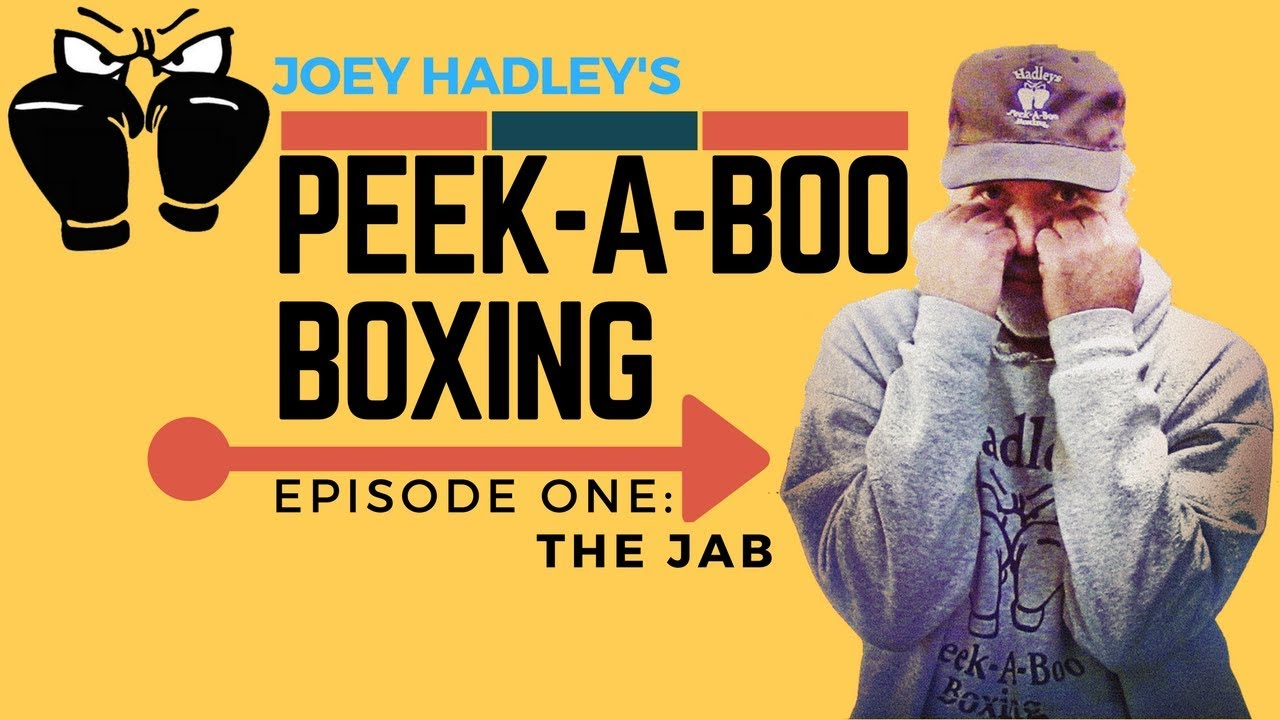 "Joey Hadley's AUTHENTIC ""PEEK-A-BOO""  Boxing Tutorial: The Jab"