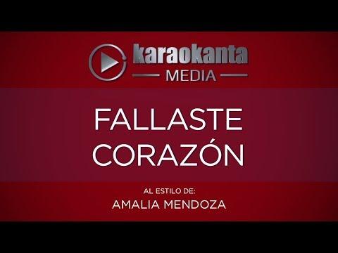 Karaokanta - Amalia Mendoza - Fallaste corazón - (CALIDAD PROFESIONAL)
